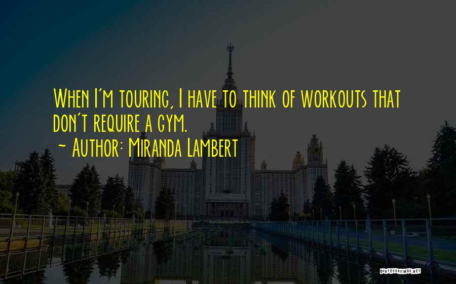 Miranda Lambert Quotes 1947292