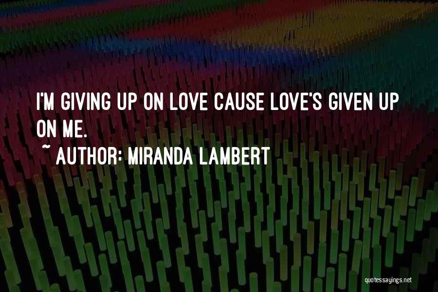 Miranda Lambert Quotes 1967057