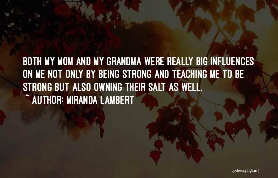 Miranda Lambert Quotes 1973711