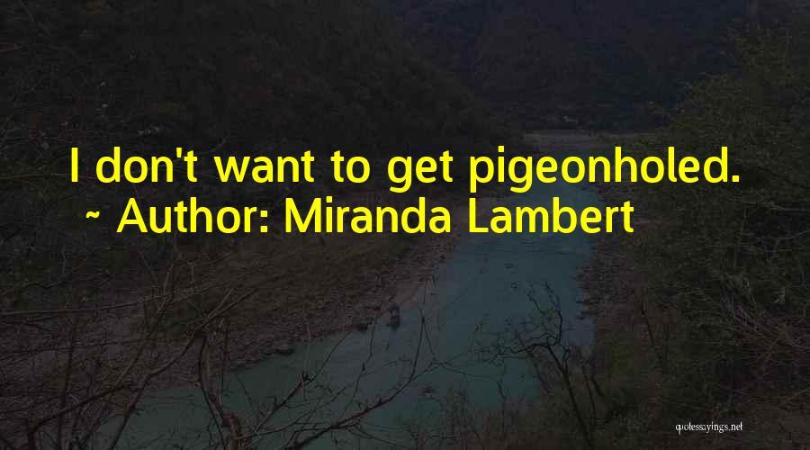 Miranda Lambert Quotes 1981140