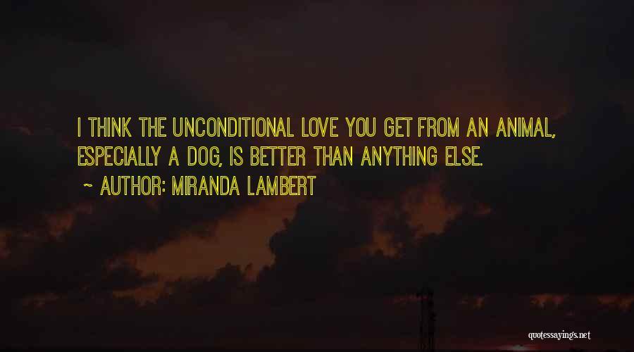 Miranda Lambert Quotes 2044904