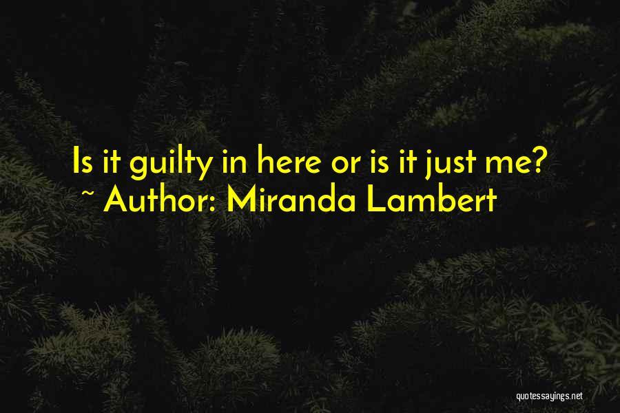 Miranda Lambert Quotes 2059482