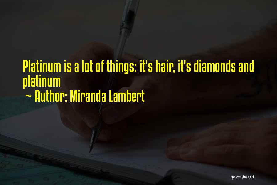 Miranda Lambert Quotes 2074180