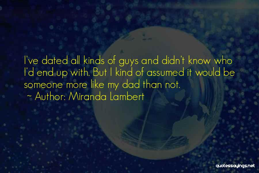 Miranda Lambert Quotes 2125740