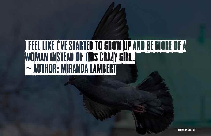 Miranda Lambert Quotes 2170561