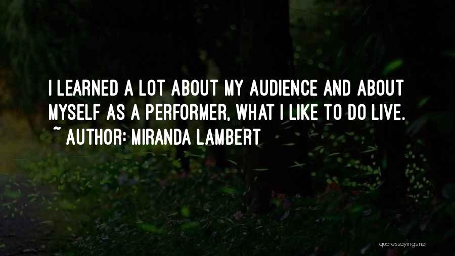 Miranda Lambert Quotes 2197969