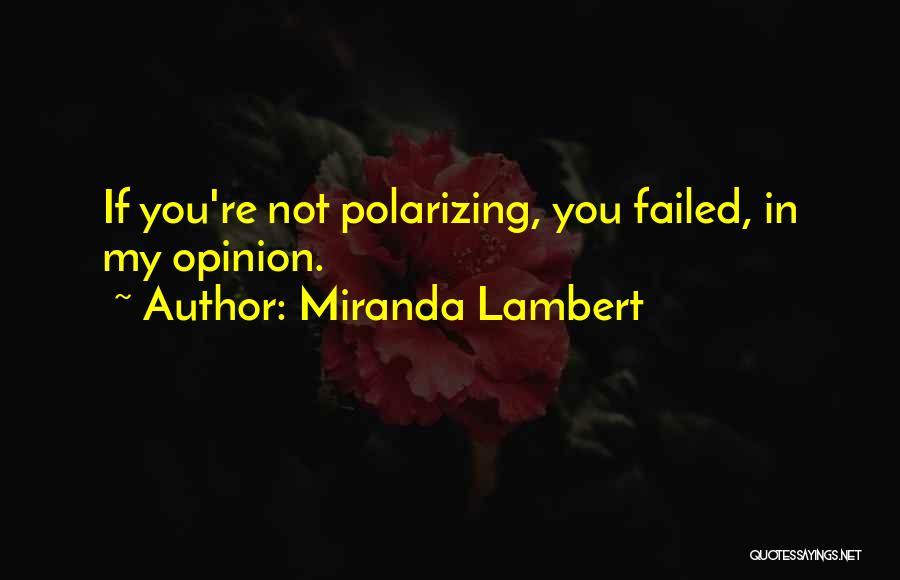 Miranda Lambert Quotes 235418