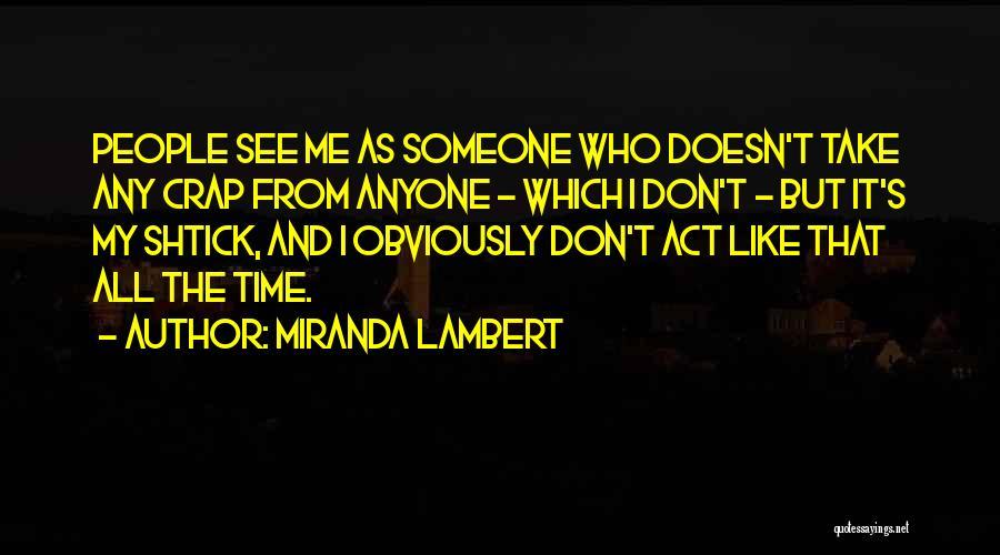 Miranda Lambert Quotes 266316