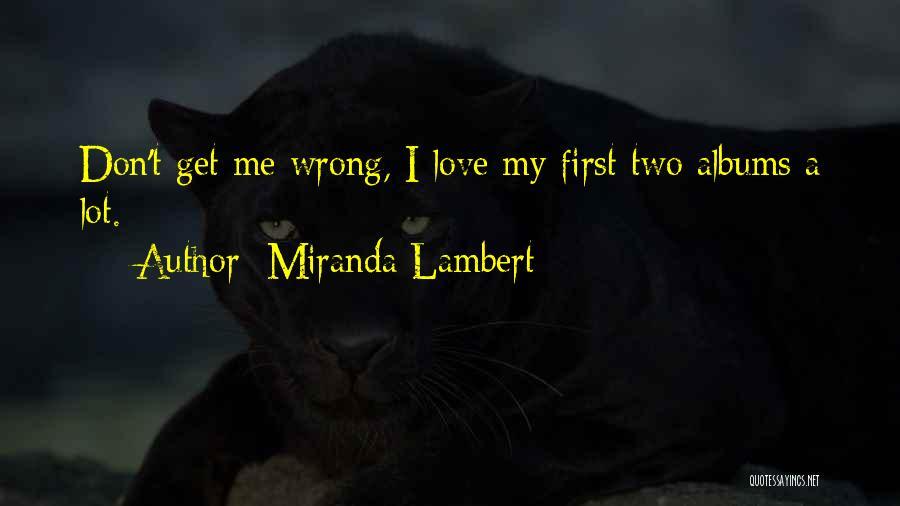 Miranda Lambert Quotes 330468