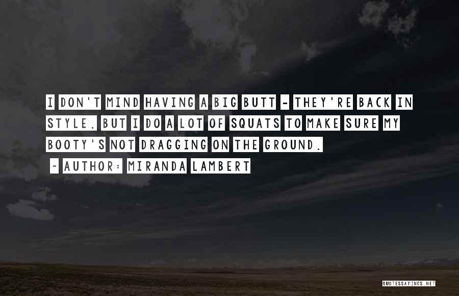 Miranda Lambert Quotes 405845