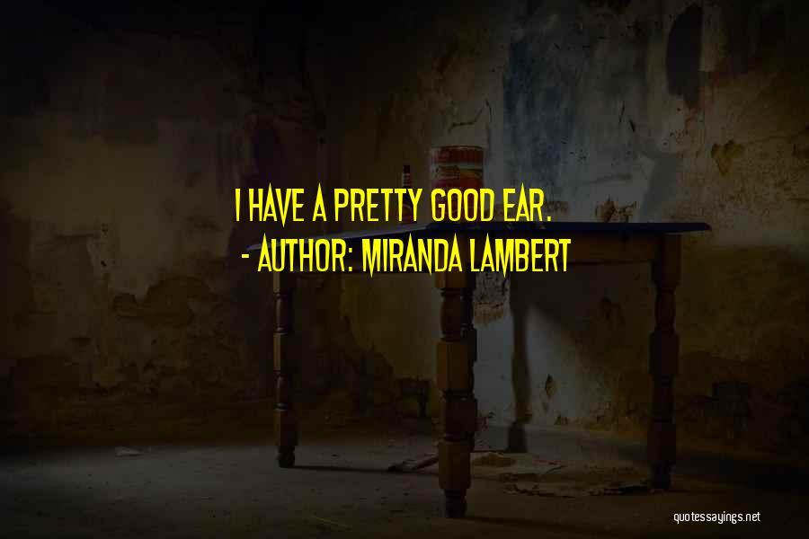 Miranda Lambert Quotes 444394