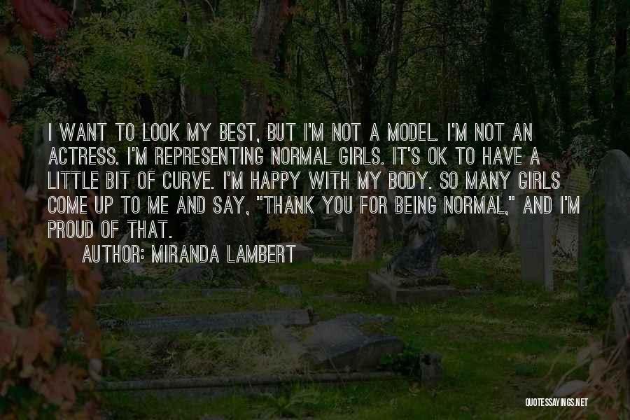 Miranda Lambert Quotes 449339