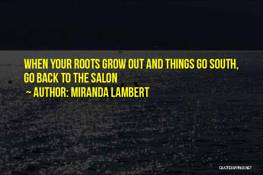 Miranda Lambert Quotes 477946