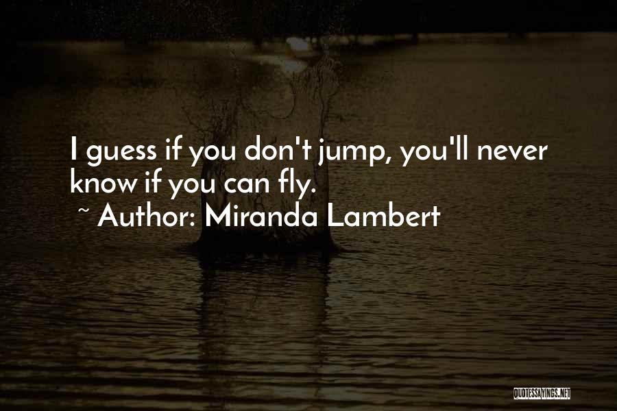 Miranda Lambert Quotes 487801
