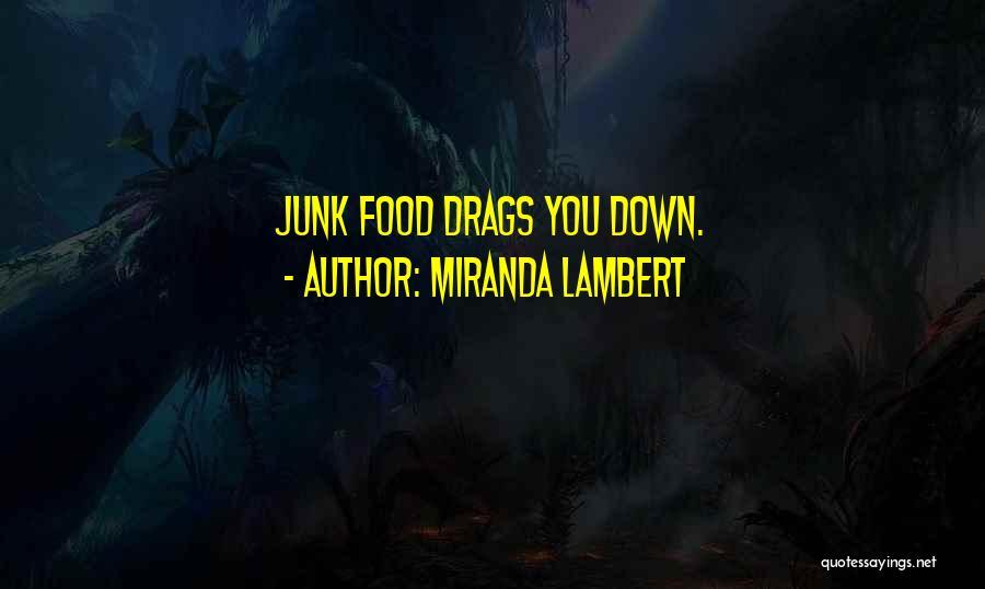 Miranda Lambert Quotes 511014