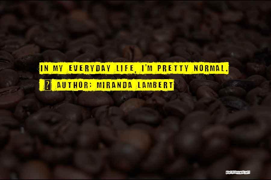 Miranda Lambert Quotes 589398