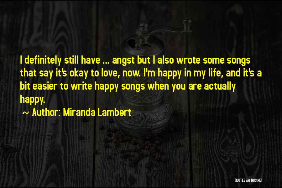 Miranda Lambert Quotes 660124