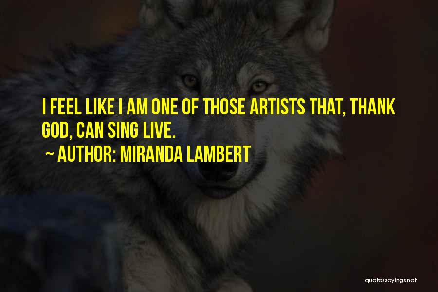 Miranda Lambert Quotes 721612