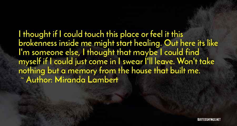 Miranda Lambert Quotes 74576