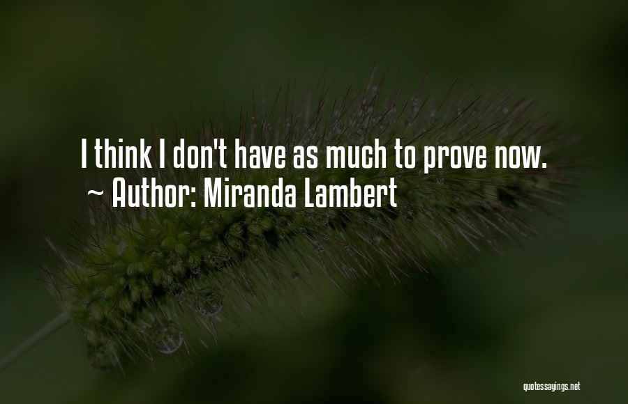 Miranda Lambert Quotes 778579