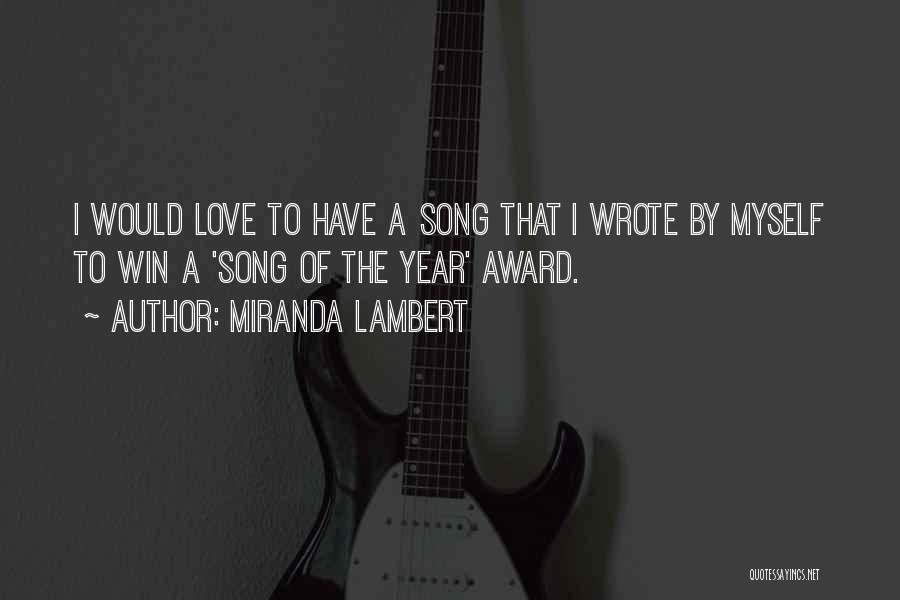 Miranda Lambert Quotes 855819