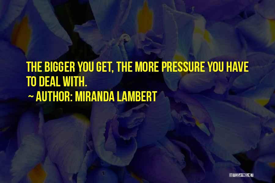 Miranda Lambert Quotes 94292