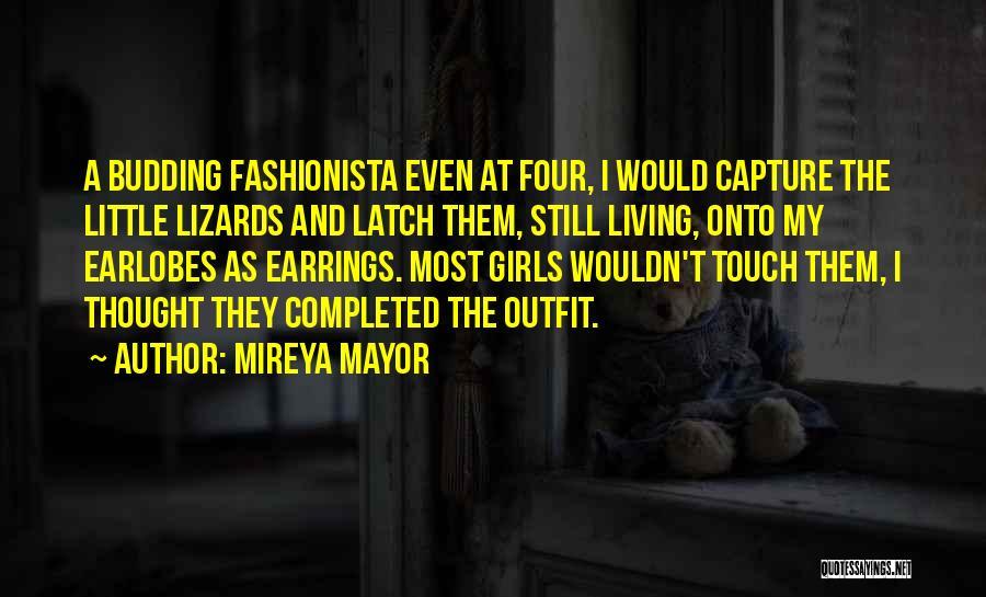 Mireya Mayor Quotes 1335453