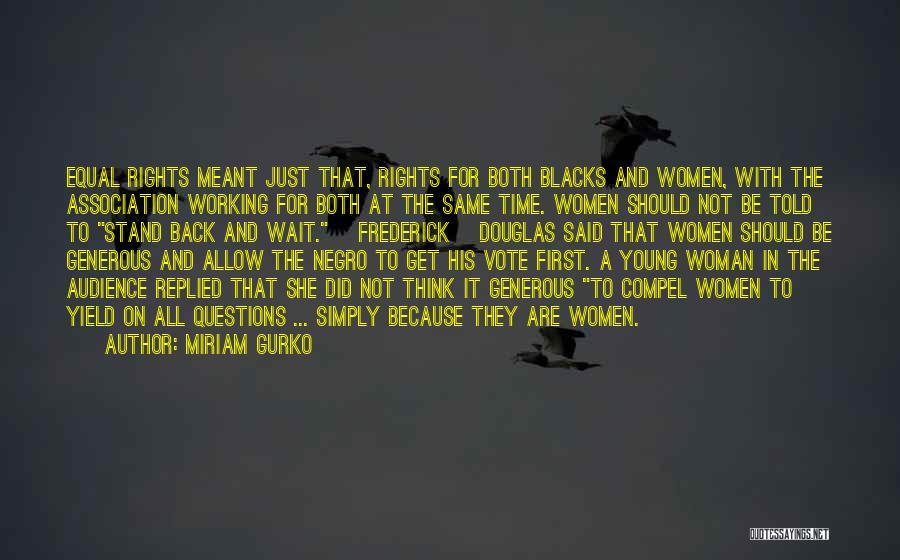 Miriam Gurko Quotes 856878