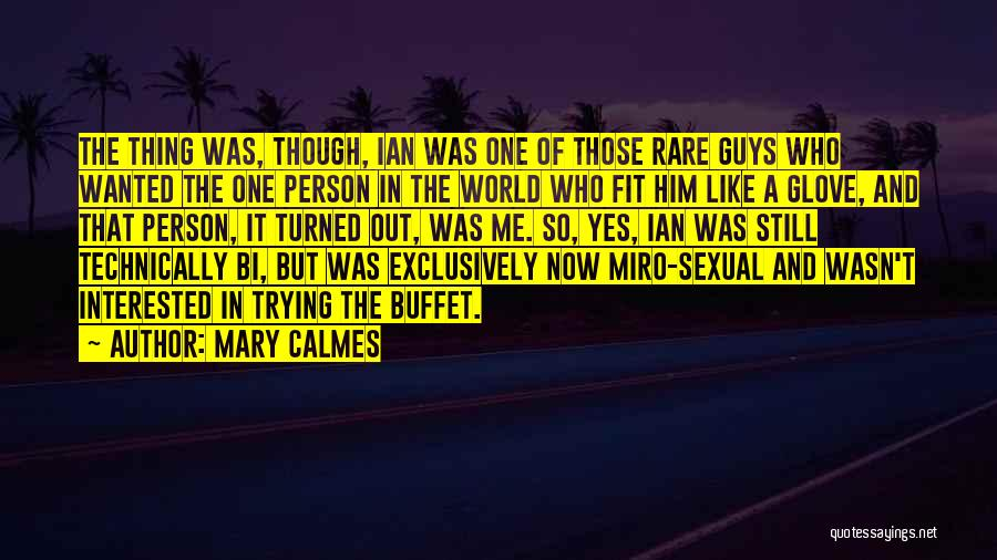 Miro Quotes By Mary Calmes