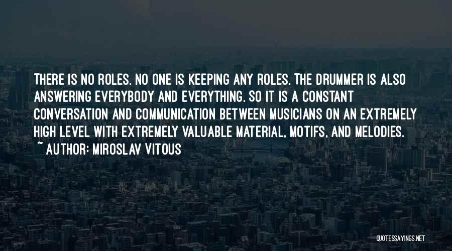 Miroslav Vitous Quotes 1043429
