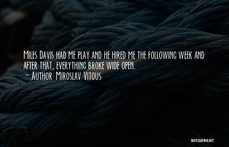 Miroslav Vitous Quotes 1640027