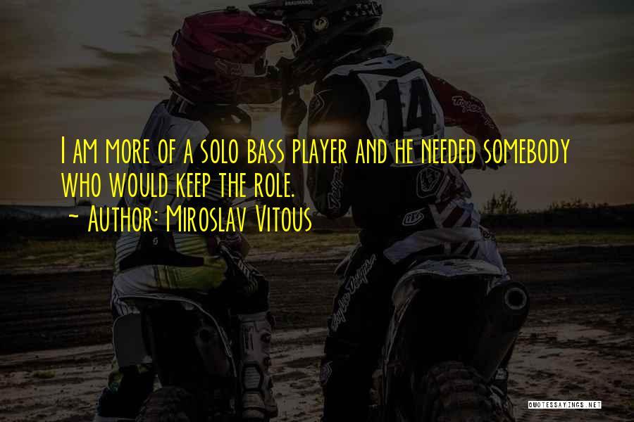 Miroslav Vitous Quotes 2042342