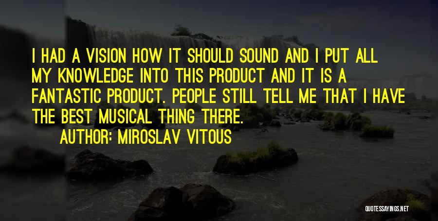 Miroslav Vitous Quotes 2201958