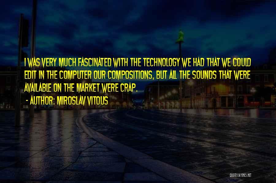 Miroslav Vitous Quotes 715260
