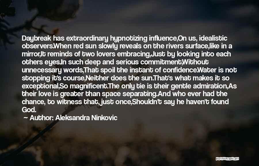 Mirror And Love Quotes By Aleksandra Ninkovic
