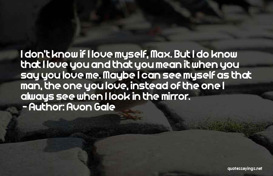 Mirror And Love Quotes By Avon Gale