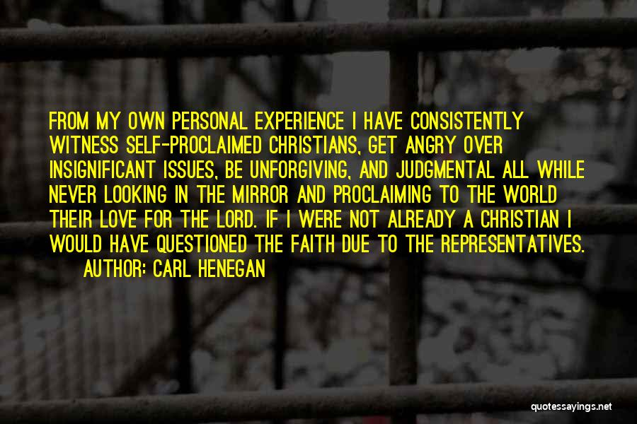 Mirror And Love Quotes By Carl Henegan