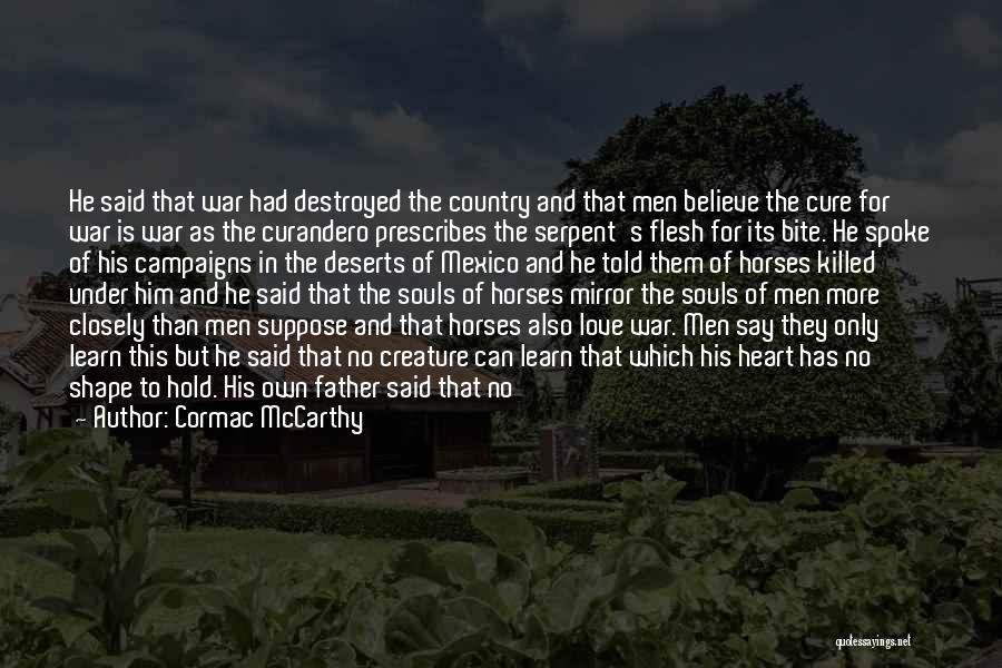 Mirror And Love Quotes By Cormac McCarthy
