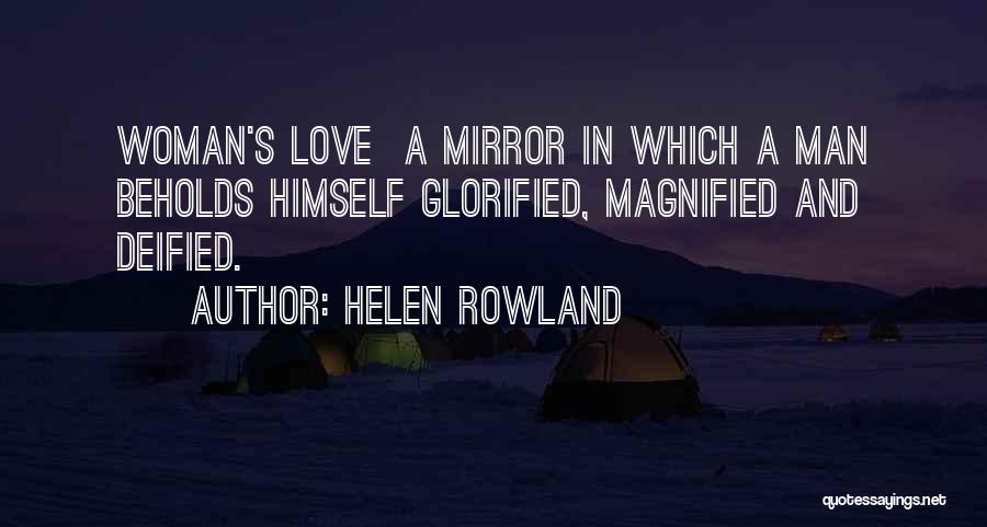 Mirror And Love Quotes By Helen Rowland