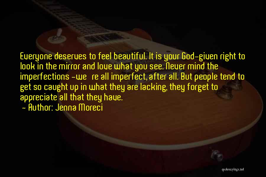Mirror And Love Quotes By Jenna Moreci