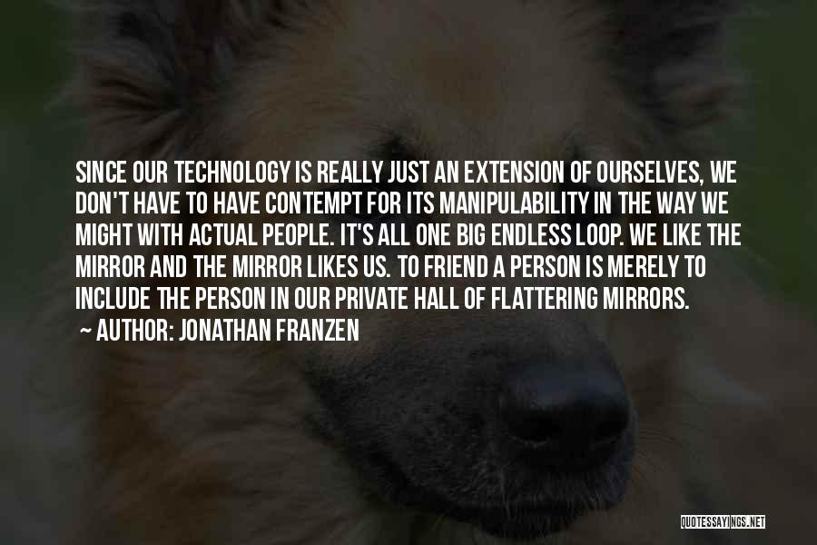 Mirror And Love Quotes By Jonathan Franzen