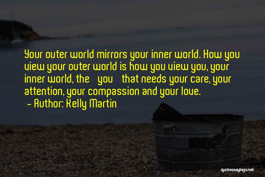 Mirror And Love Quotes By Kelly Martin