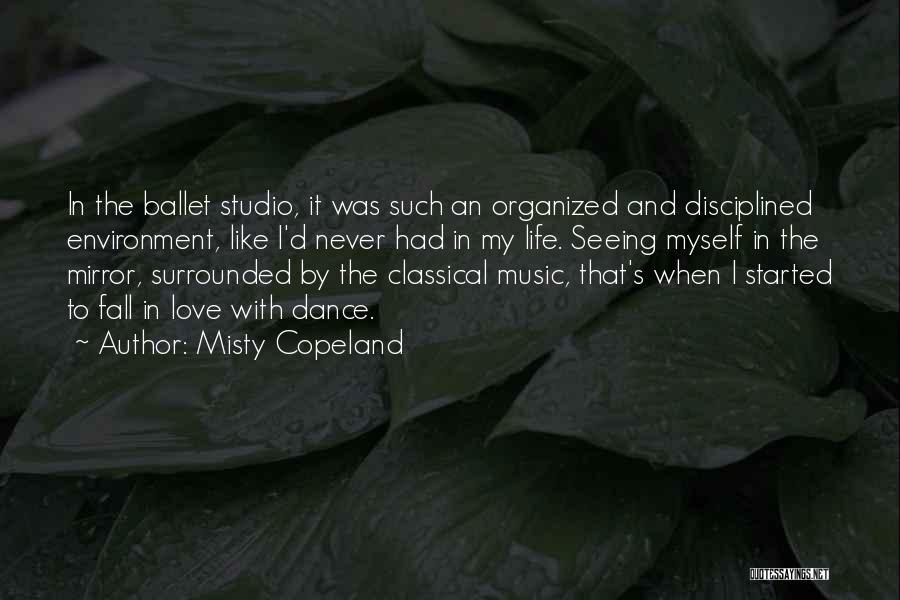 Mirror And Love Quotes By Misty Copeland
