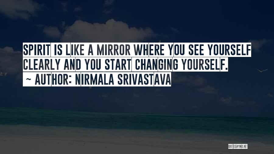 Mirror And Love Quotes By Nirmala Srivastava