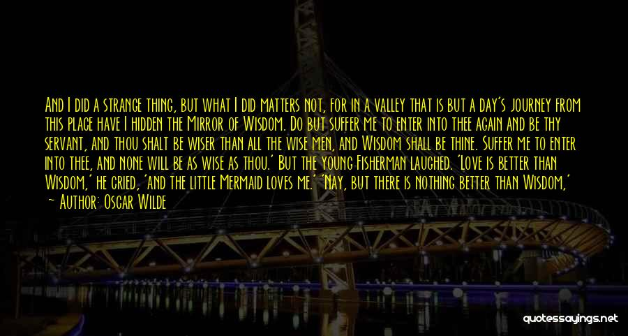 Mirror And Love Quotes By Oscar Wilde