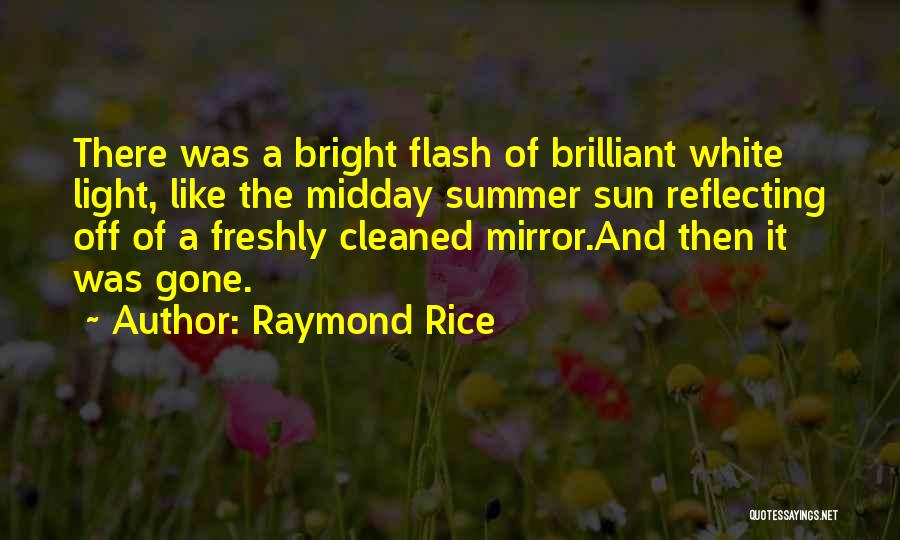 Mirror And Love Quotes By Raymond Rice
