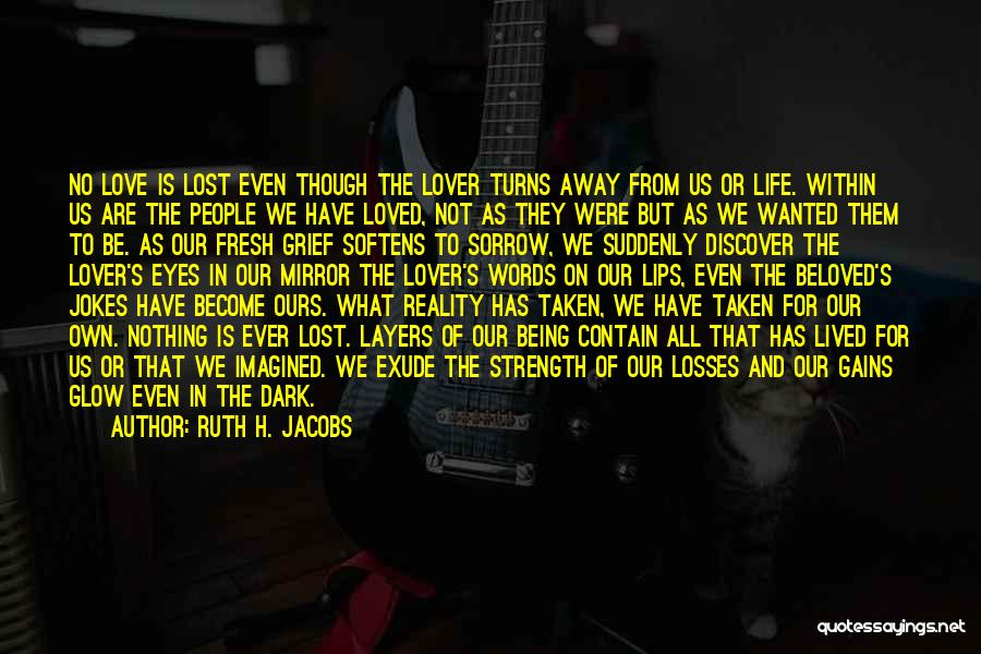 Mirror And Love Quotes By Ruth H. Jacobs