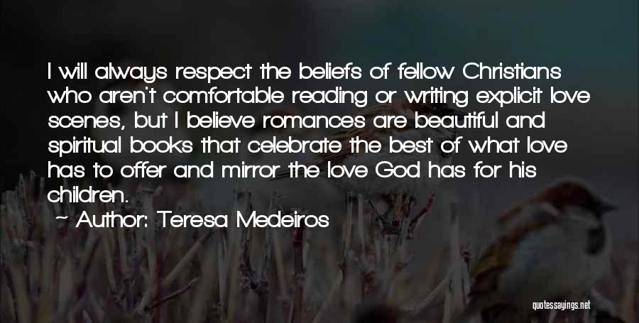 Mirror And Love Quotes By Teresa Medeiros