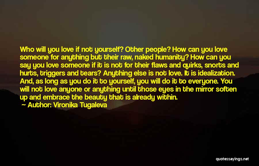 Mirror And Love Quotes By Vironika Tugaleva