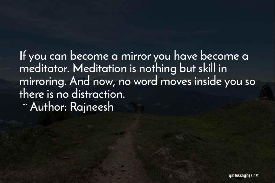 Mirroring Yourself Quotes By Rajneesh
